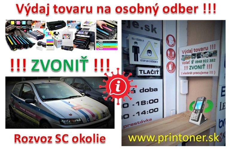 Výdaj tovaru obchod PRINTONER Senec Mierové námestie 3 Po-Pia od 9:00 – 18:00 Rozvoz SC a okolie po dohode.